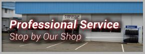Professional Service | Stop by Our Shop